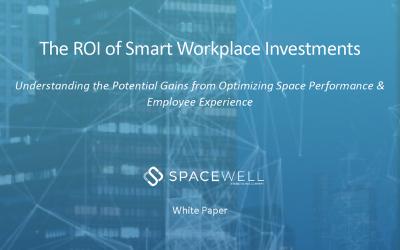 Spacewell ger ut rapport om avkastningen på investeringar i en smart arbetsplats